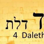 mise à jour du 22/11  Commencez par lire le sens symbolique de la lettre Daleth dans le module kabbale existentielle